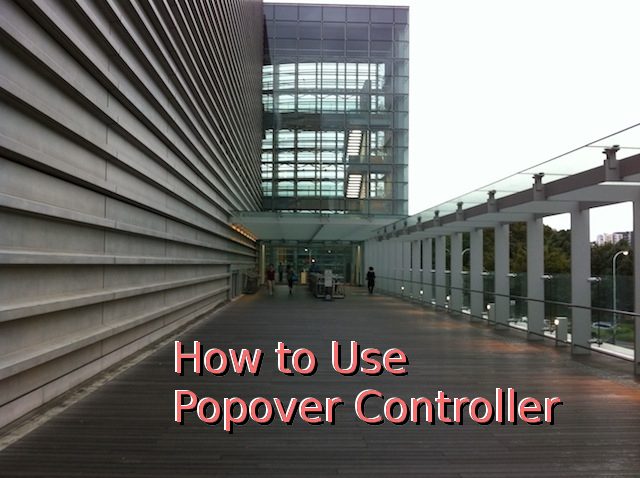 How to use PopoverController