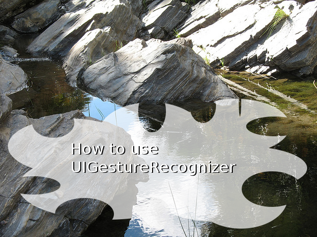 How to use UIGestureRecognizer