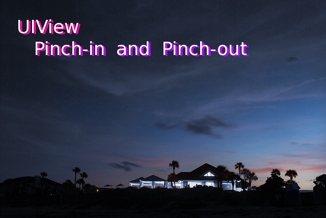 UIView Pinch-in and Pinch-out