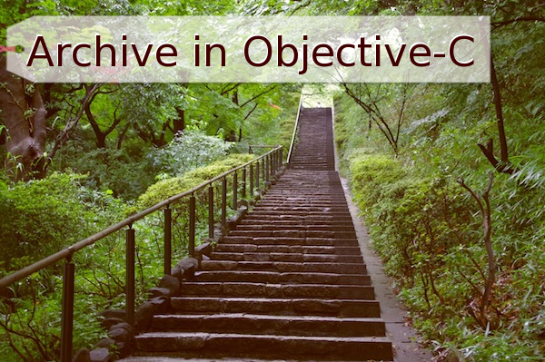 Archive in Objective-C
