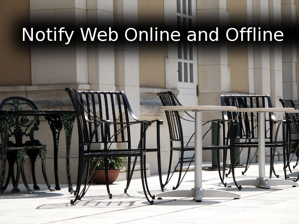 Notify Web Online and Offline